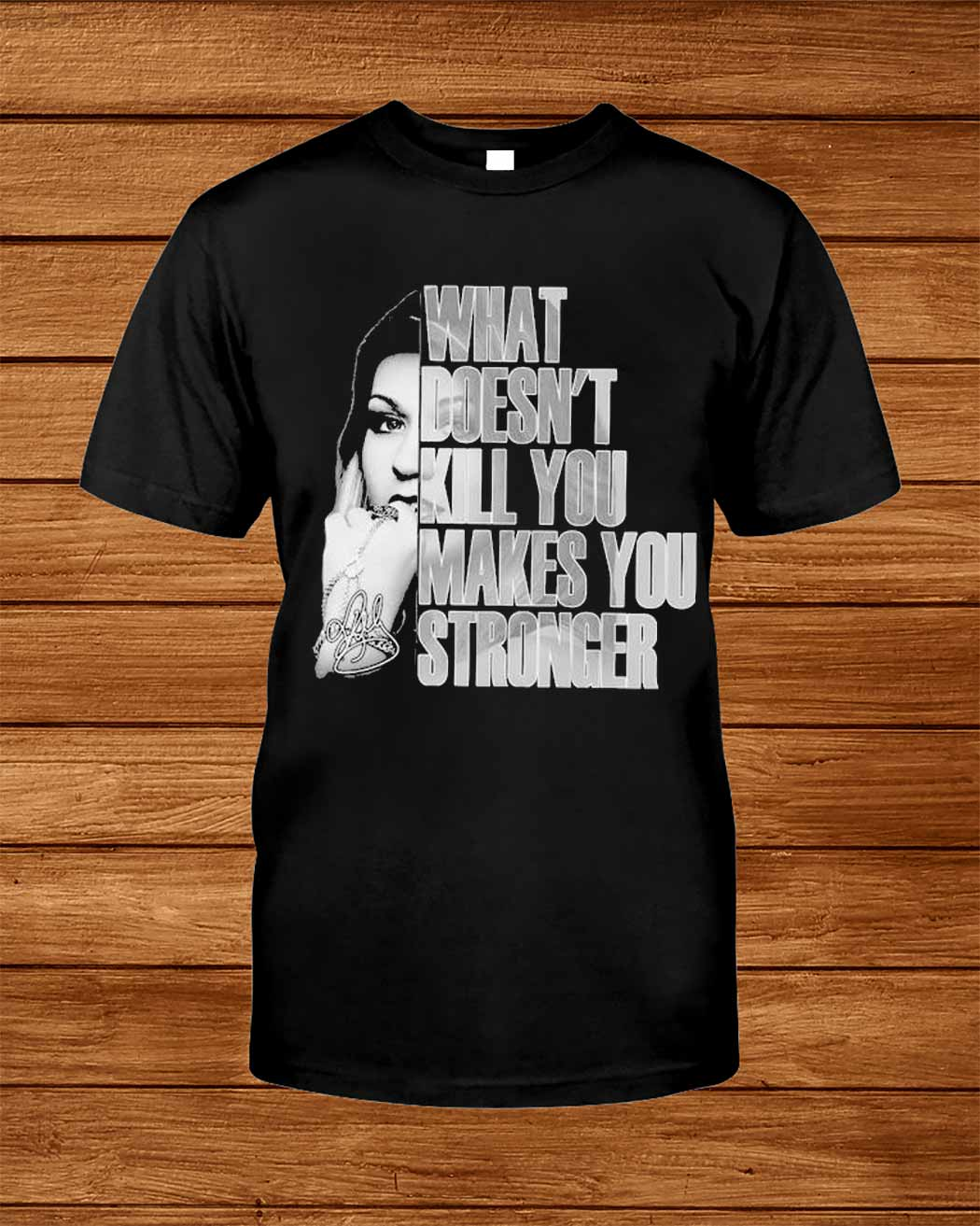 Kelly Clarkson What Doesn T Kill You Makes You Stronger Signature Shirt
