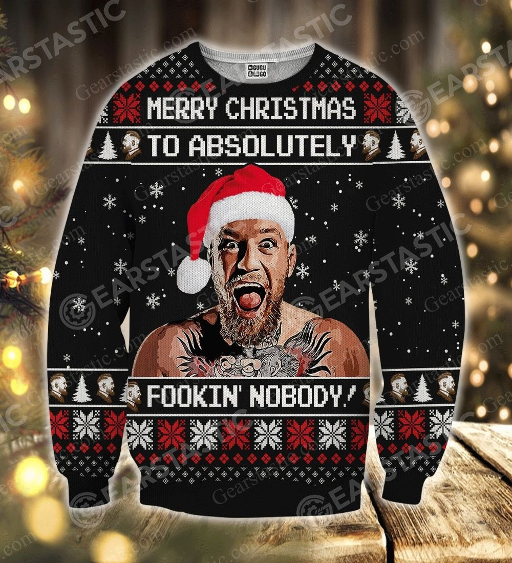 89Fashion 3D All Over Printed Shirt Conor McGregor Merry Christmas To Absolutely Fookin? Nobody Sweatshirt